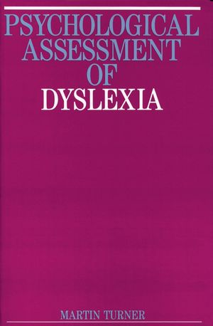 Psychological Assessment of Dyslexia
