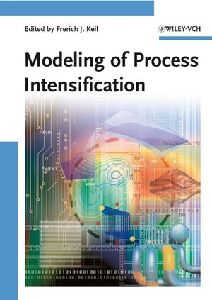 Modeling of Process Intensification
