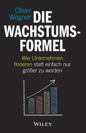 Die Wachstumsformel: Wie Unternehmen florieren statt einfach nur größer zu werden