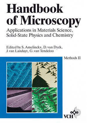 Handbook of Microscopy, Applications in Materials Science, Solid-State Physics, and Chemistry, Handbook of Microscopy: Applications in Materials Science, Solid-State Physics, and Chemistry. Methods II (3527620532) cover image