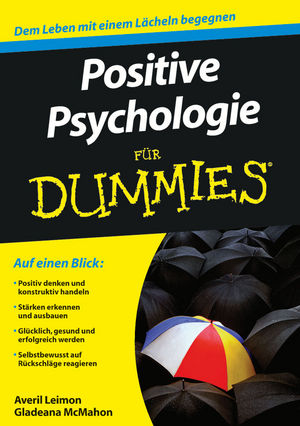 Positive Psychologie für Dummies