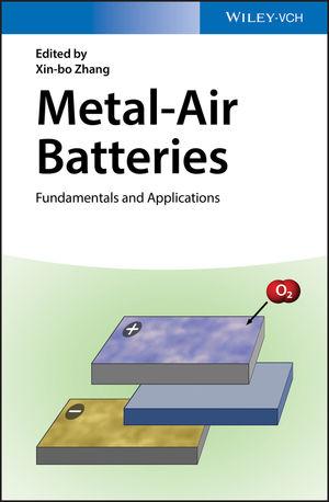 Metal-Air Batteries: Fundamentals and Applications