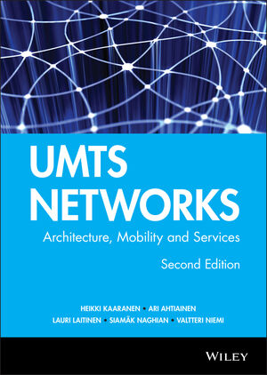 UMTS Networks: Architecture, Mobility and Services, 2nd Edition (0470011033) cover image