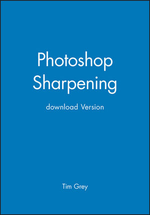 Photoshop Sharpening, download Version (0470072733) cover image