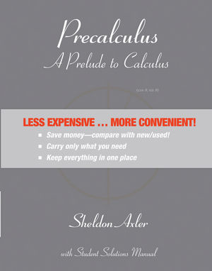 Precalculus: A Prelude to Calculus 1st Edition Binder Ready Version