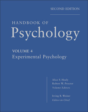 Handbook of Psychology, Volume 4, Experimental Psychology, 2nd Edition