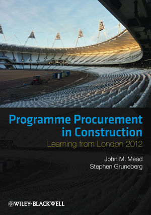 Programme Procurement in Construction: Learning from London 2012 (0470674733) cover image