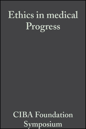 Ethics in medical Progress: With Special Reference to Transplantation