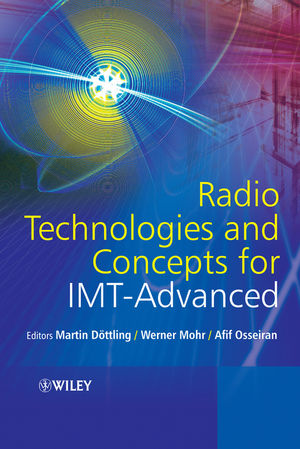 Radio Technologies and Concepts for IMT-Advanced