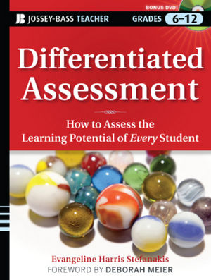 Differentiated Assessment: How to Assess the Learning Potential of Every Student (Grades 6-12) (0470909633) cover image