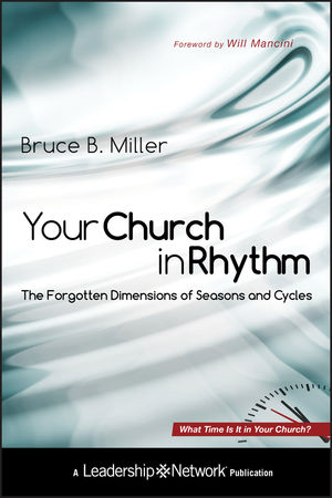 Your Church in Rhythm: The Forgotten Dimensions of Seasons and Cycles (0470947233) cover image