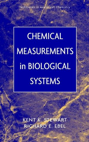 Chemical Measurements in Biological Systems (0471139033) cover image
