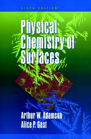 Physical Chemistry of Surfaces, 6th Edition