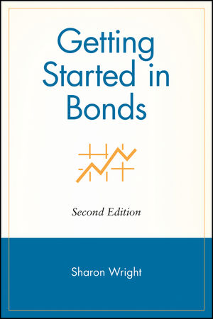 Getting Started in Bonds, 2nd Edition (0471271233) cover image