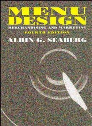 Menu Design: Merchandising and Marketing, 4th Edition