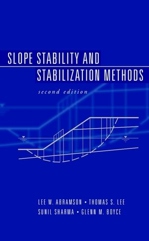 Slope Stability and Stabilization Methods, 2nd Edition (0471384933) cover image