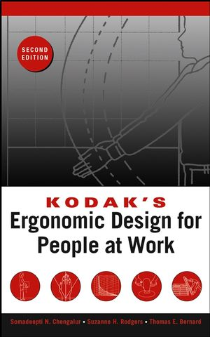 Kodak's Ergonomic Design for People at Work, 2nd Edition