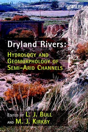 Dryland Rivers: Hydrology and Geomorphology of Semi-arid Channels (0471491233) cover image