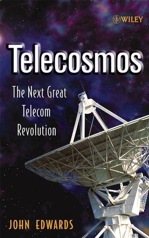 Telecosmos: The Next Great Telecom Revolution
