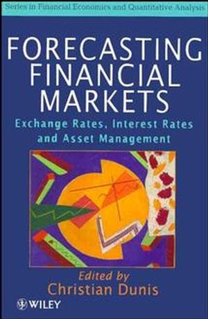 Forecasting Financial Markets: Exchange Rates, Interest Rates and Asset Management
