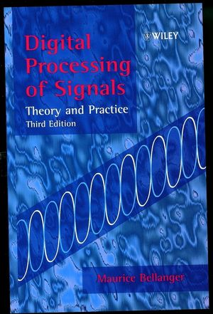 Digital Processing of Signals: Theory and Practice, 3rd Edition (0471976733) cover image