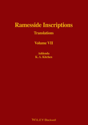 Ramesside Inscriptions, Volume VII, Addenda to I - VI: Translated and Annotated, Translations