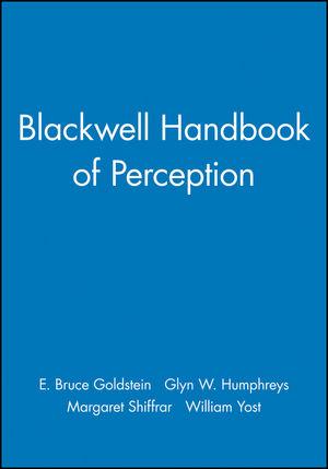 Blackwell Handbook of Perception
