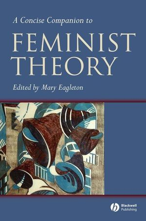 A Concise Companion to Feminist Theory (0631224033) cover image