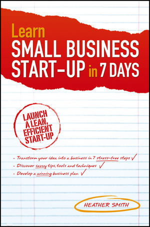 Learn Small Business Startup in 7 Days (0730378233) cover image