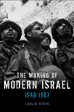 The Making of Modern Israel: 1948-1967 (0745636233) cover image