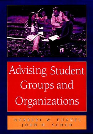 Advising Student Groups and Organizations, 8.5 X 11 (0787910333) cover image