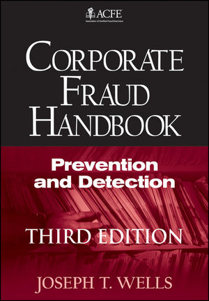 Corporate Fraud Handbook: Prevention and Detection, 3rd Edition (1118044533) cover image