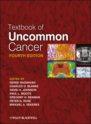 Textbook of Uncommon Cancer, 4th Edition (1118083733) cover image