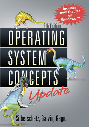 Operating System Concepts, 8th, Update Edition