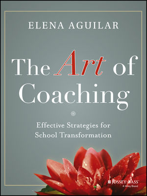 Book Cover Image for The Art of Coaching: Effective Strategies for School Transformation