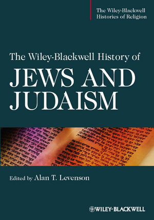 The Wiley-Blackwell History of Jews and Judaism (1118232933) cover image