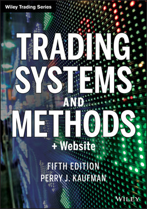 Trading Systems and Methods, 5th Edition