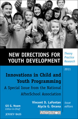 Innovations in Child and Youth Programming: A Special Issue from the National AfterSchool Association: New Directions for Youth Development, Supplement 2011 (1118256433) cover image