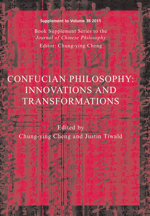 Confucian Philosophy: Innovations and Transformations