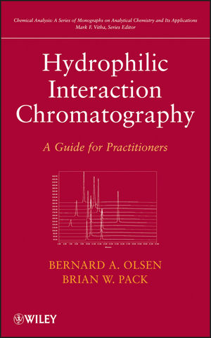 Hydrophilic Interaction Chromatography: A Guide for Practitioners (1118495233) cover image