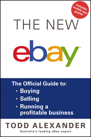 The New ebay: The Official Guide to Buying, Selling, Running a Profitable Business (1118588533) cover image