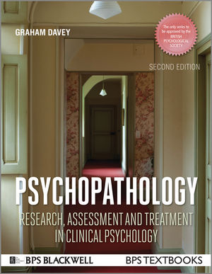 Psychopathology: Research, Assessment and Treatment in Clinical Psychology, 2nd Edition
