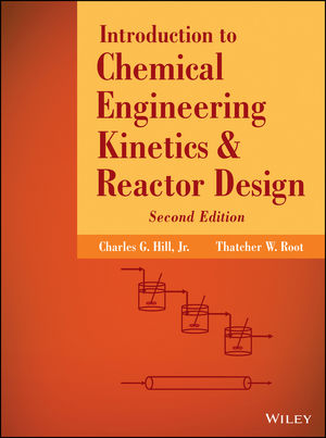 Introduction to Chemical Engineering Kinetics and Reactor Design, 2nd Edition (1118797833) cover image