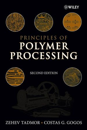 Principles of Polymer Processing, 2nd Edition (1118875133) cover image