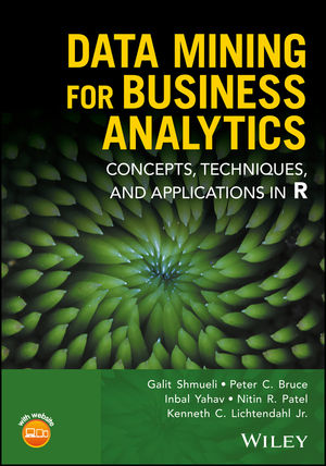 Data Mining for Business Analytics: Concepts, Techniques, and Applications in R (1118879333) cover image