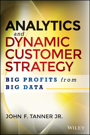 Analytics and Dynamic Customer Strategy: Big Profits from Big Data (1118905733) cover image