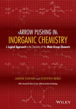 Arrow Pushing in Inorganic Chemistry: A Logical Approach to the Chemistry of the Main Group Elements (1118924533) cover image