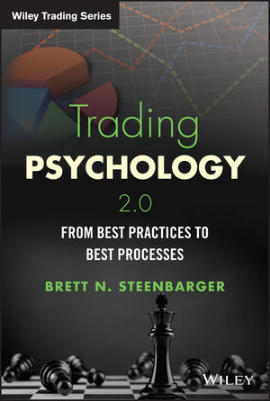 Trading Psychology 2.0: From Best Practices to Best Processes (1118936833) cover image