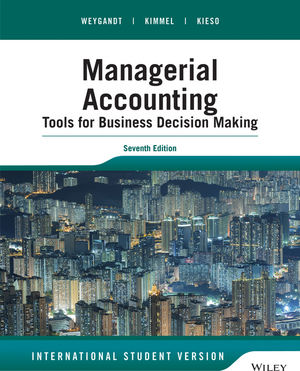 Managerial Accounting: Tools for Business Decision Making, 7th ...