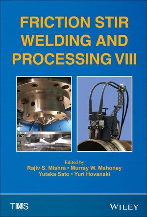 Friction Stir Welding and Processing VIII (1119093333) cover image